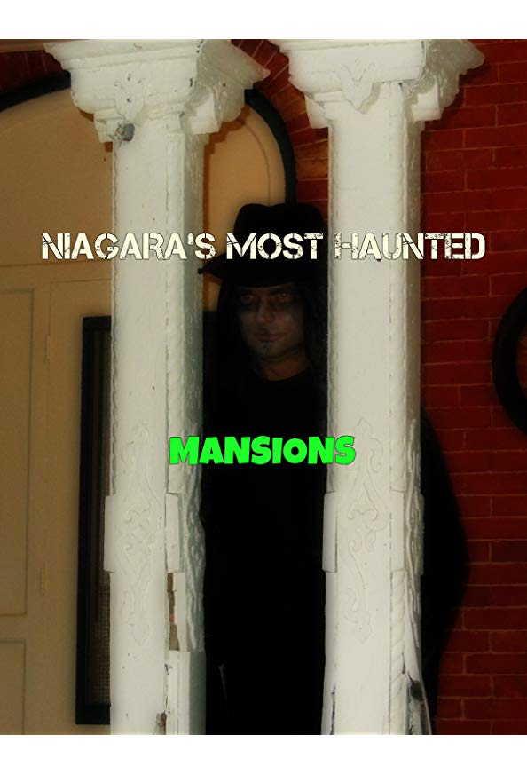 Niagara's Most Haunted Mansions kapak