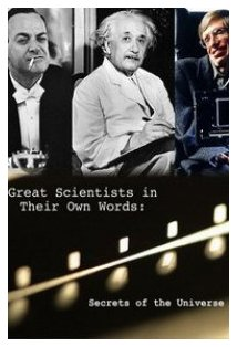 Secrets of the Universe Great Scientists in Their Own Words kapak