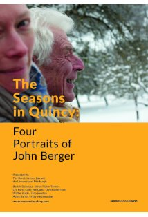 The Seasons in Quincy: Four Portraits of John Berger kapak