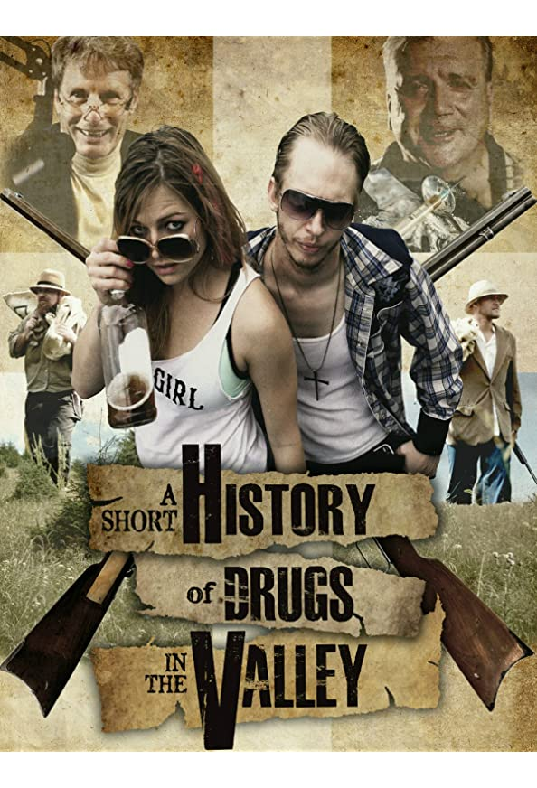 A Short History of Drugs in the Valley kapak