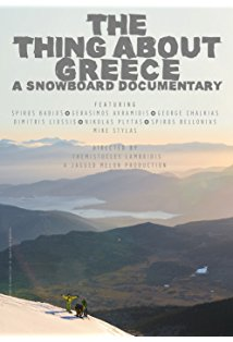 The Thing About Greece... A Snowboard Documentary kapak