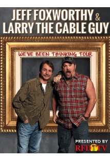 Jeff Foxworthy & Larry the Cable Guy: We've Been Thinking kapak