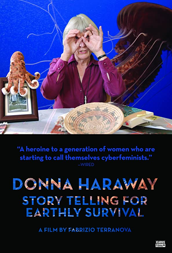 Donna Haraway: Story Telling for Earthly Survival kapak