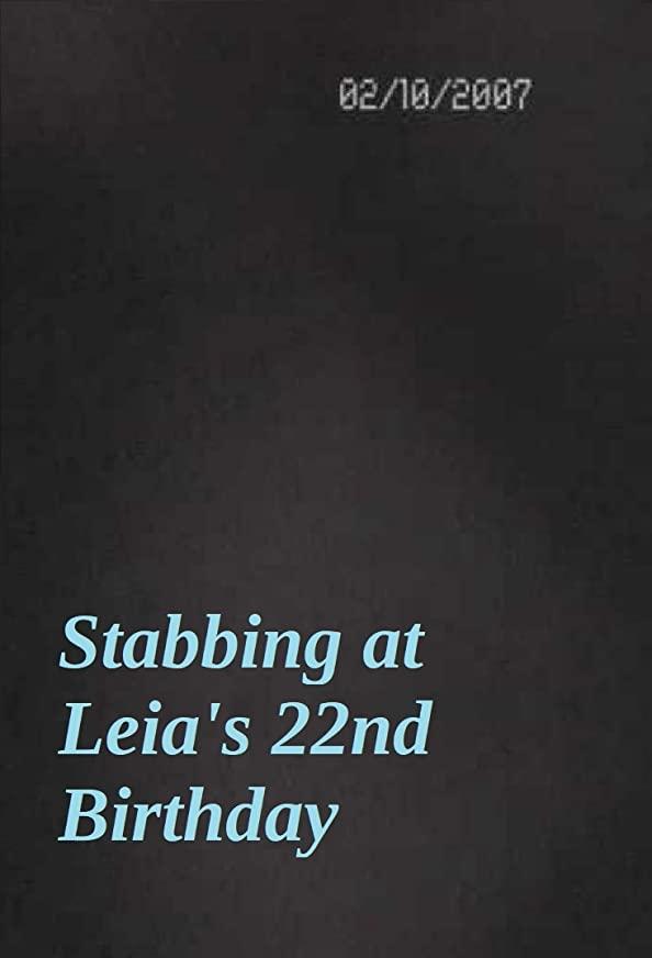 Stabbing at Leia's 22nd Birthday kapak