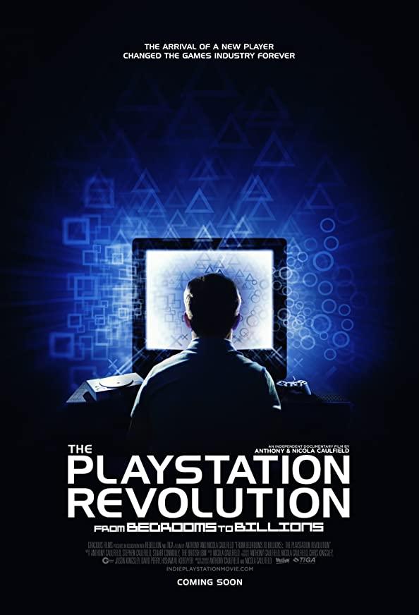 From Bedrooms to Billions: The Playstation Revolution kapak