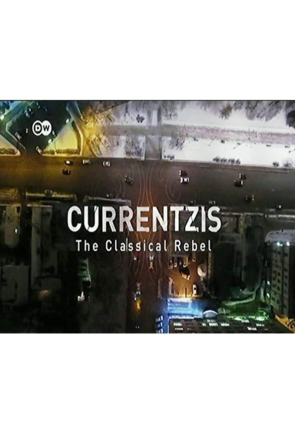 Currentzis: The Classical Rebel kapak