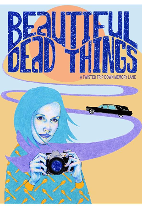 Beautiful Dead Things kapak