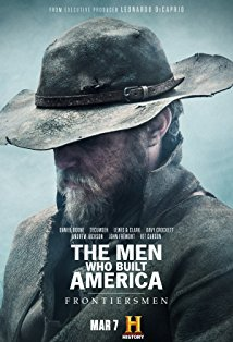 The Men Who Built America: Frontiersmen kapak