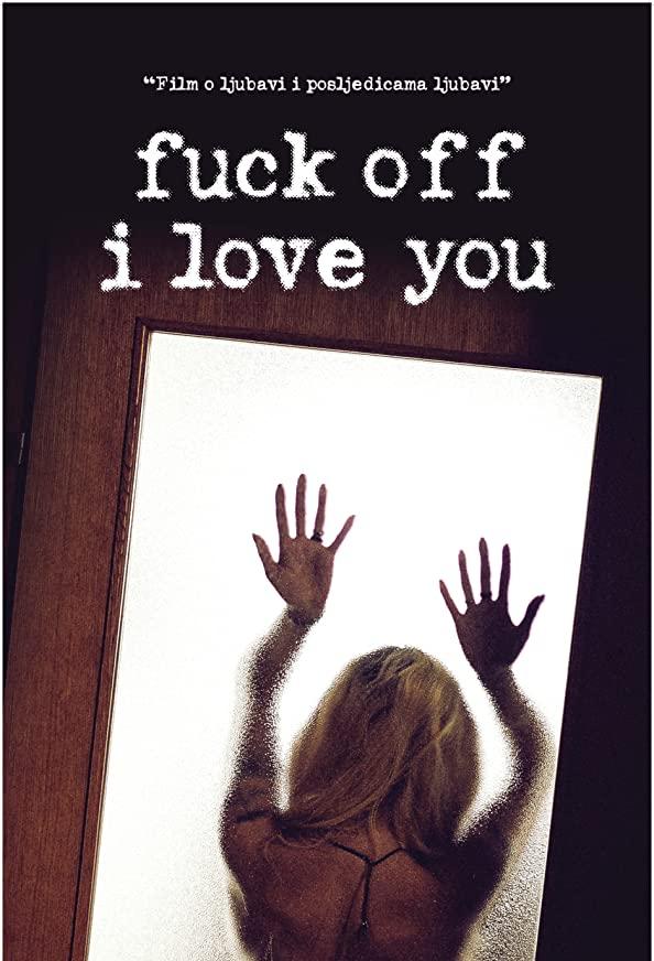 Fuck Off I Love You kapak