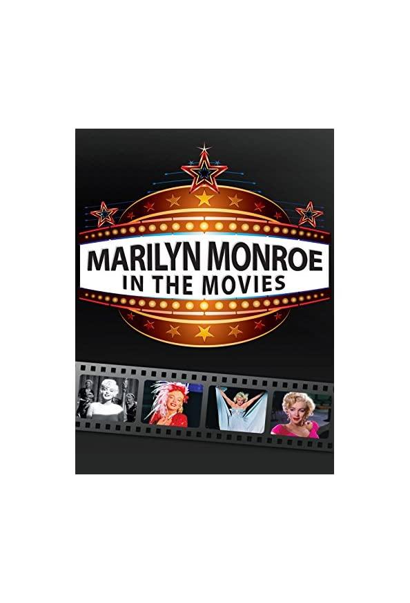 Marilyn Monroe: In the Movies kapak