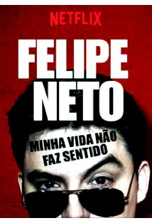 Felipe Neto: My Life Makes No Sense kapak