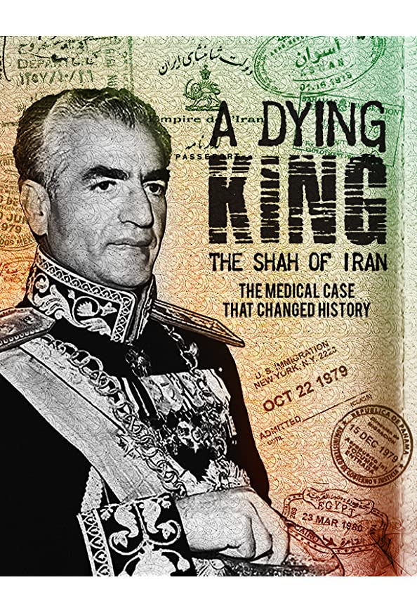 A Dying King: The Shah of Iran kapak