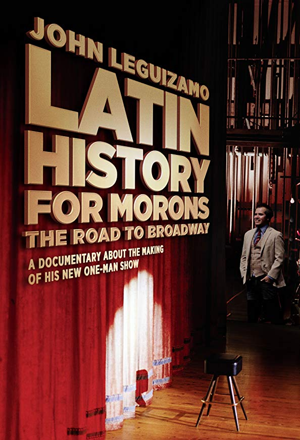 Latin History for Morons: John Leguizamo's Road to Broadway kapak