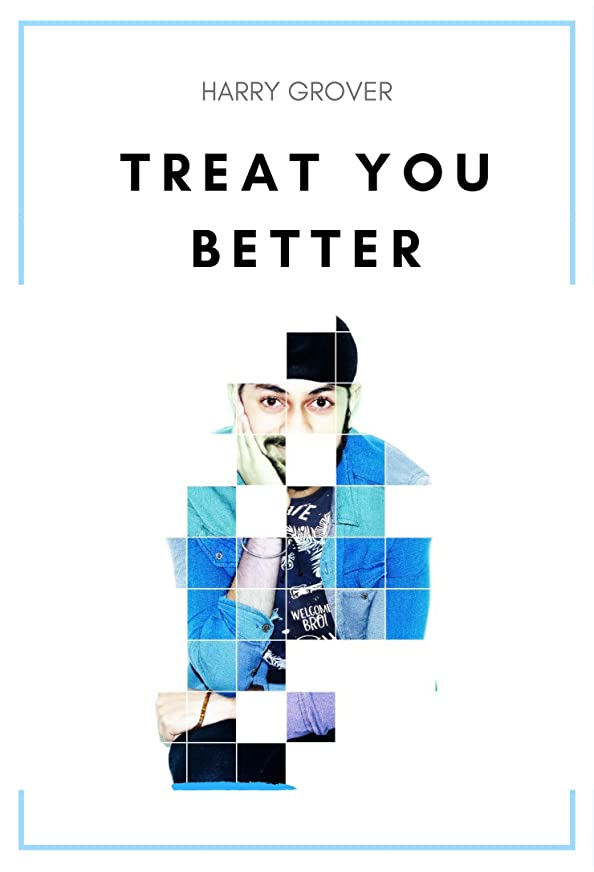 Treat You Better: Cover by Harry Grover kapak