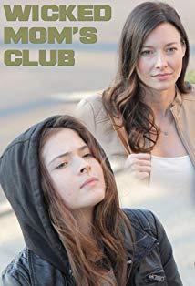 Wicked Mom's Club kapak