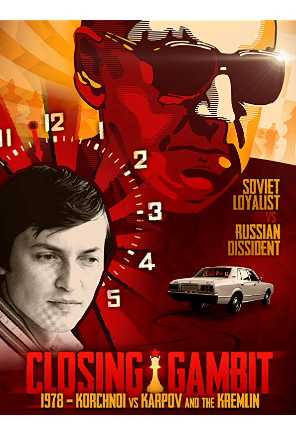 Closing Gambit: 1978 Korchnoi versus Karpov and the Kremlin kapak