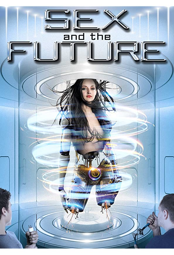 Sex and the Future kapak