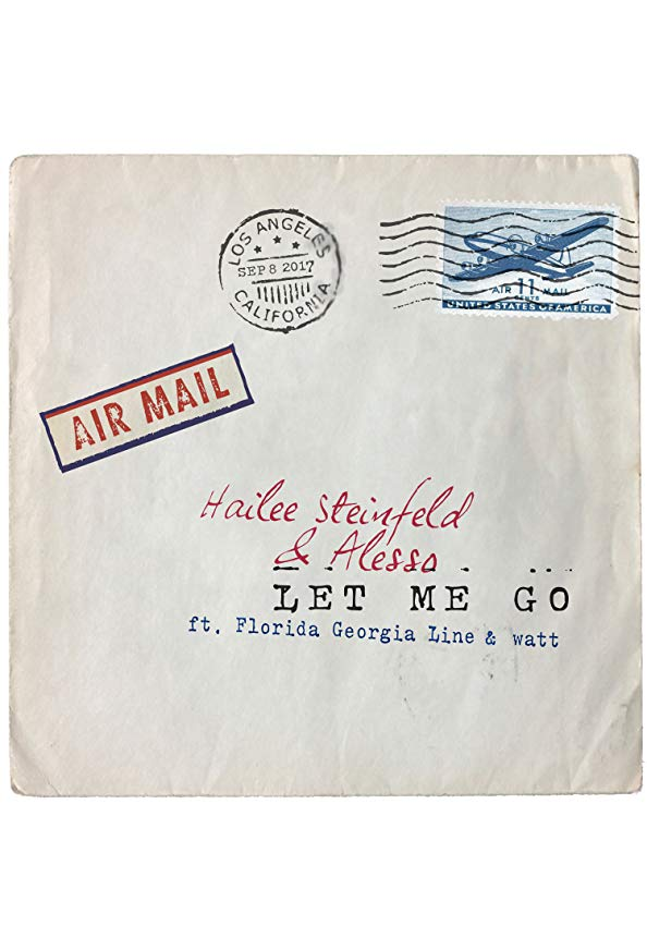 Hailee Steinfeld feat. Alesso, Florida Georgia Line: Let Me Go kapak