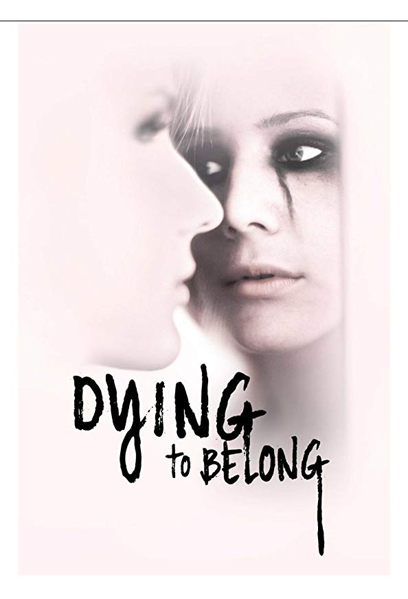 Dying to Belong kapak