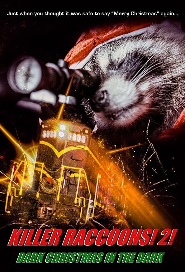 Killer Raccoons 2: Dark Christmas in the Dark kapak