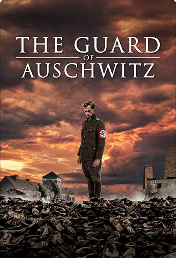 The Guard of Auschwitz kapak