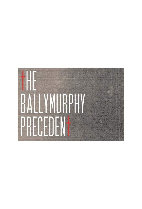 The Ballymurphy Precedent kapak