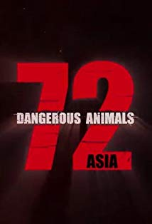 """72 Dangerous Animals - Asia"" kapak"