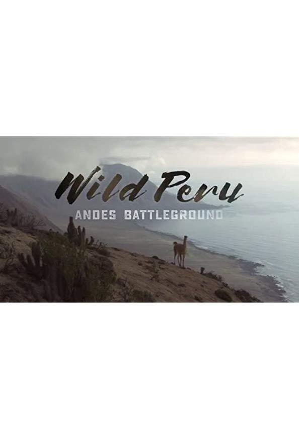 Wild Peru: Andes Battleground kapak