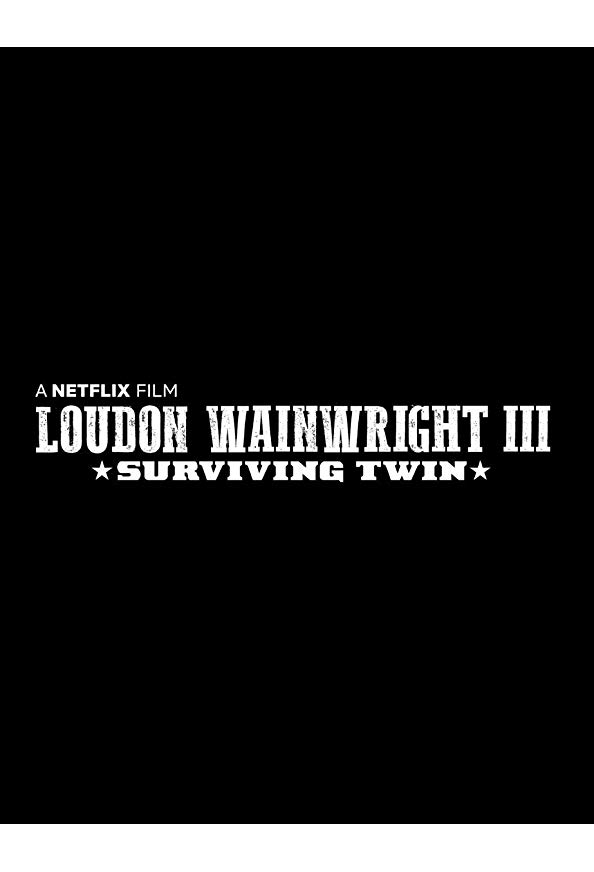 Loudon Wainwright III: Surviving Twin kapak