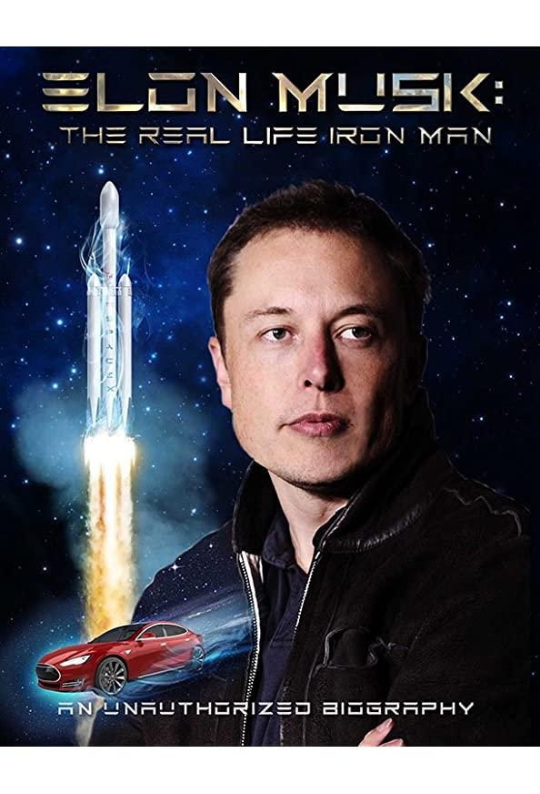 Elon Musk: The Real Life Iron Man kapak