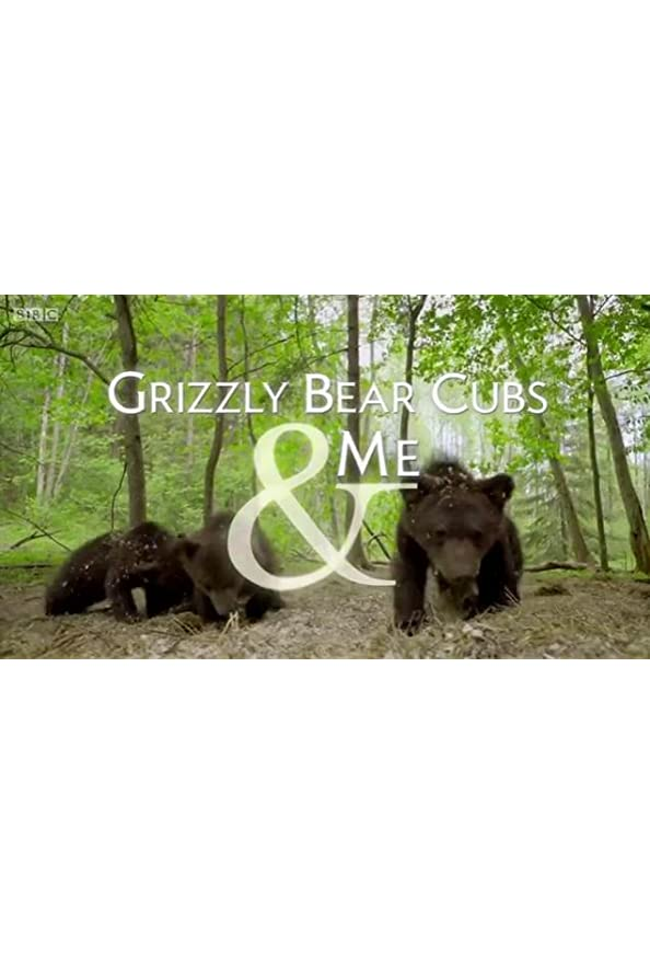 Grizzly Bear Cubs and Me kapak