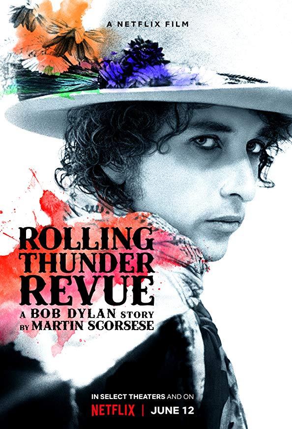 Rolling Thunder Revue: A Bob Dylan Story by Martin Scorsese kapak