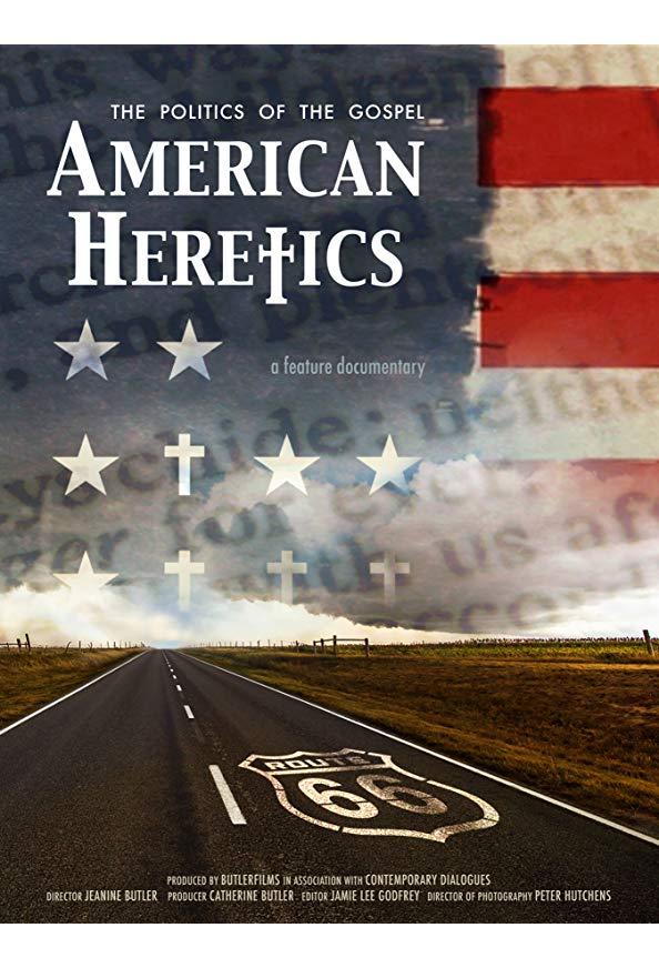 American Heretics: The Politics of the Gospel kapak