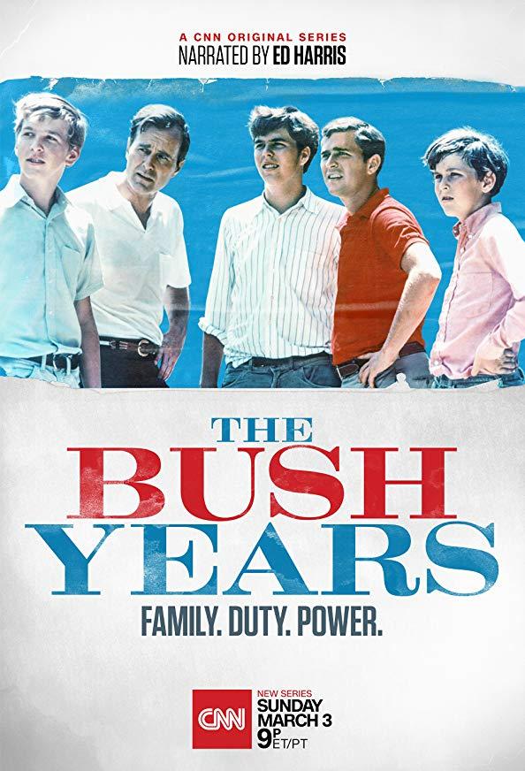 The Bush Years: Family, Duty, Power kapak