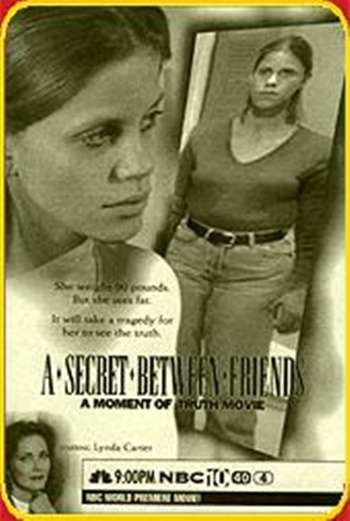 A Secret Between Friends: A Moment of Truth Movie kapak