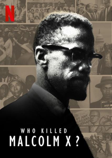 Who Killed Malcolm X? kapak