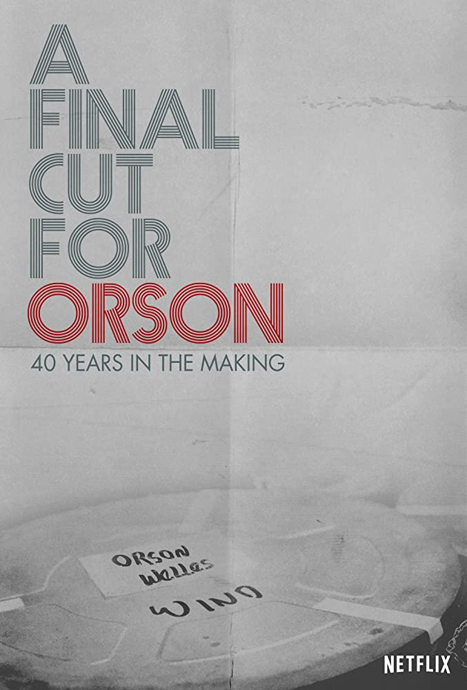 A Final Cut for Orson: 40 Years in the Making kapak