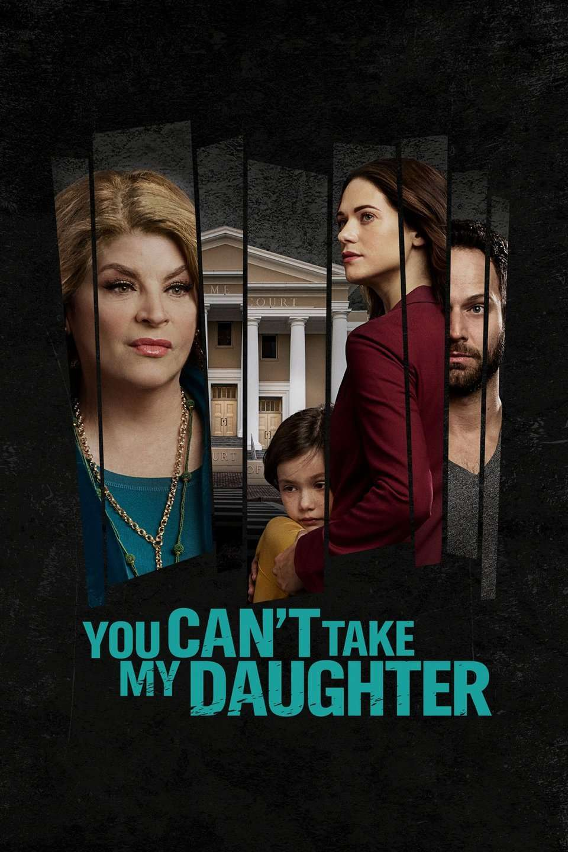 You Can't Take My Daughter kapak