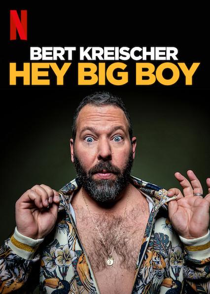 Bert Kreischer: Hey Big Boy kapak