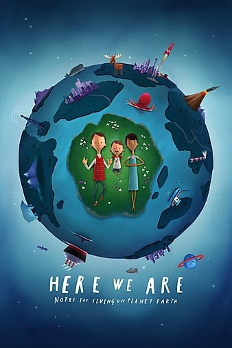 Here We Are: Notes for Living on Planet Earth kapak
