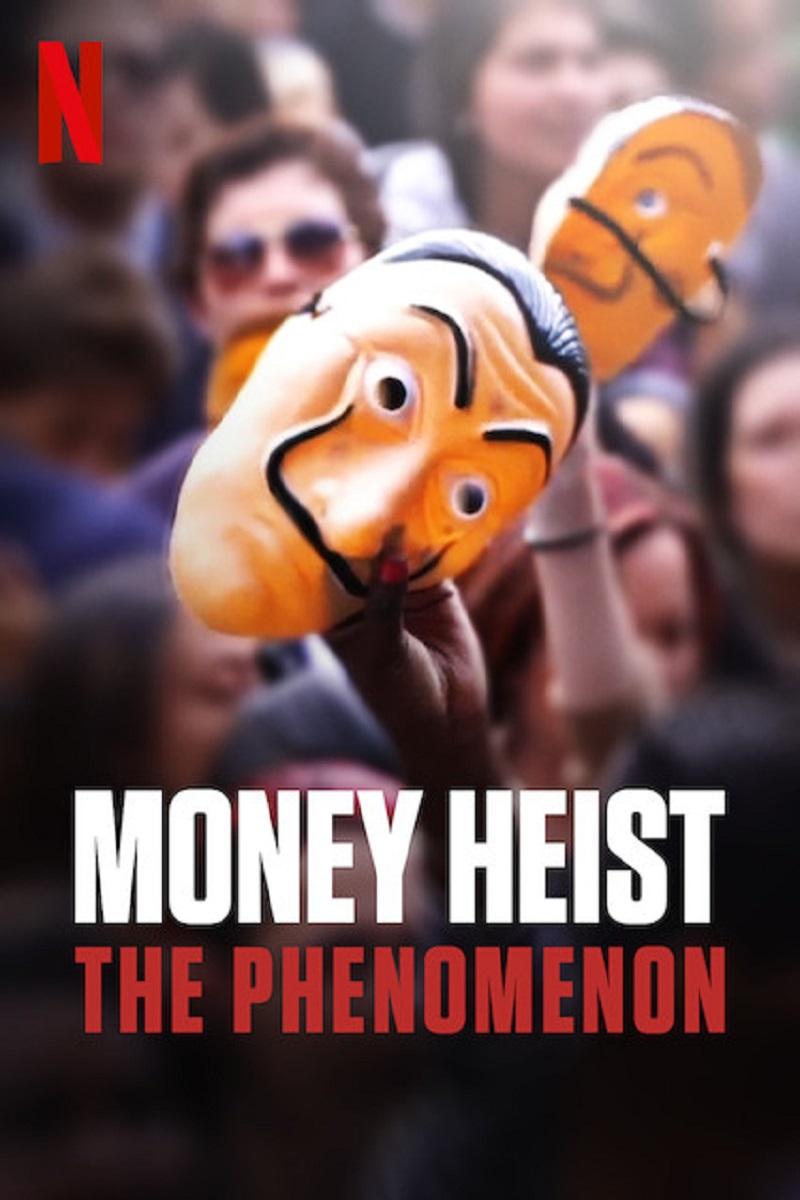 Money Heist: The Phenomenon kapak