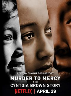 Murder to Mercy: The Cyntoia Brown Story kapak
