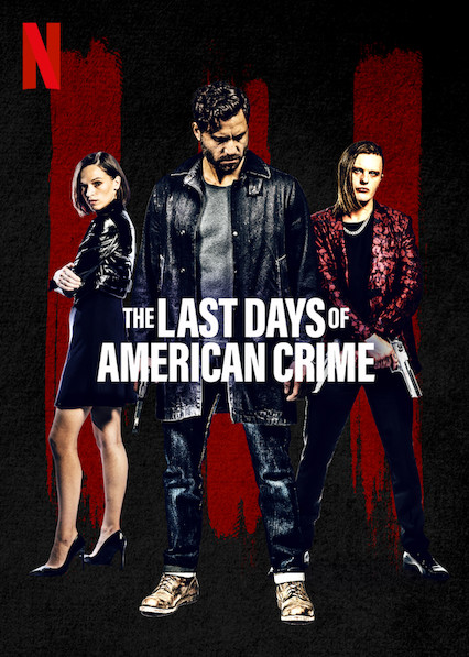 The Last Days of American Crime kapak