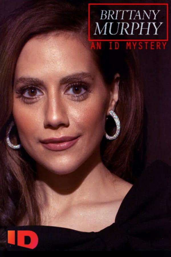 Brittany Murphy: An ID Murder Mystery kapak