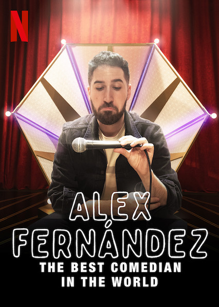 Alex Fernández: The Best Comedian in the World kapak
