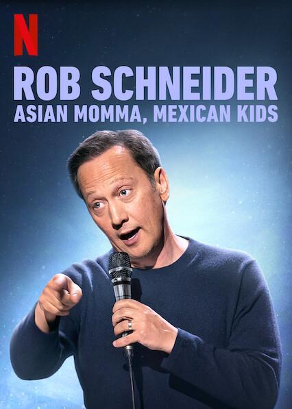 Rob Schneider: Asian Momma, Mexican Kids kapak