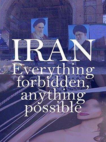 Iran: Everything Forbidden, Anything Possible kapak