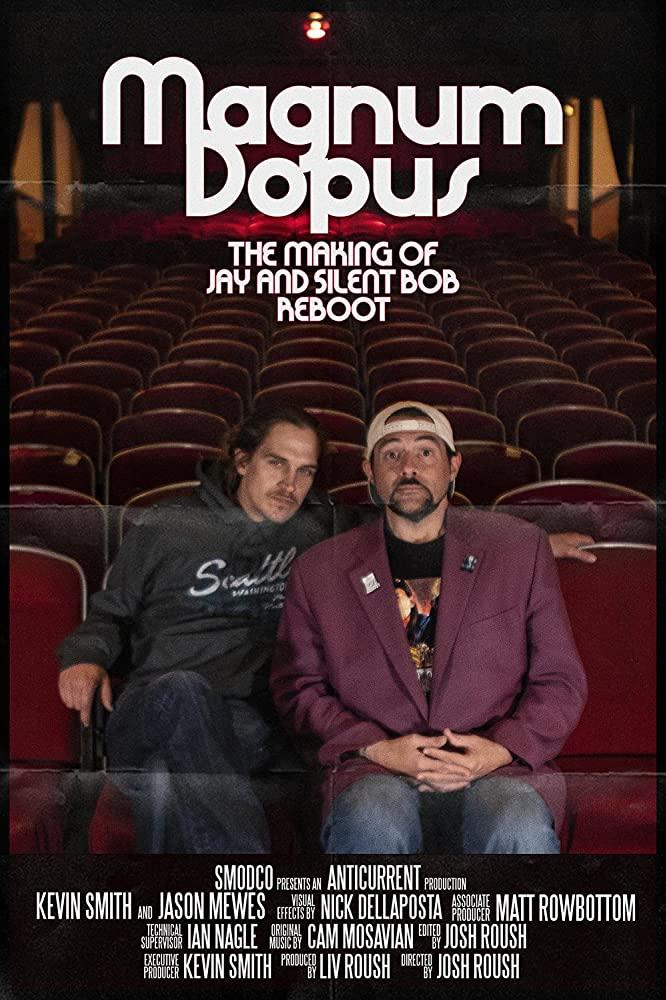Magnum Dopus: The Making of Jay and Silent Bob Reboot kapak