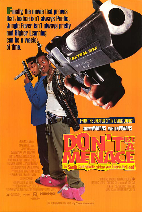 Don't Be a Menace to South Central While Drinking Your Juice in the Hood kapak
