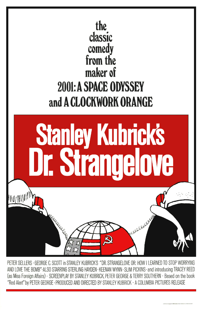 Dr. Strangelove or: How I Learned to Stop Worrying and Love the Bomb kapak